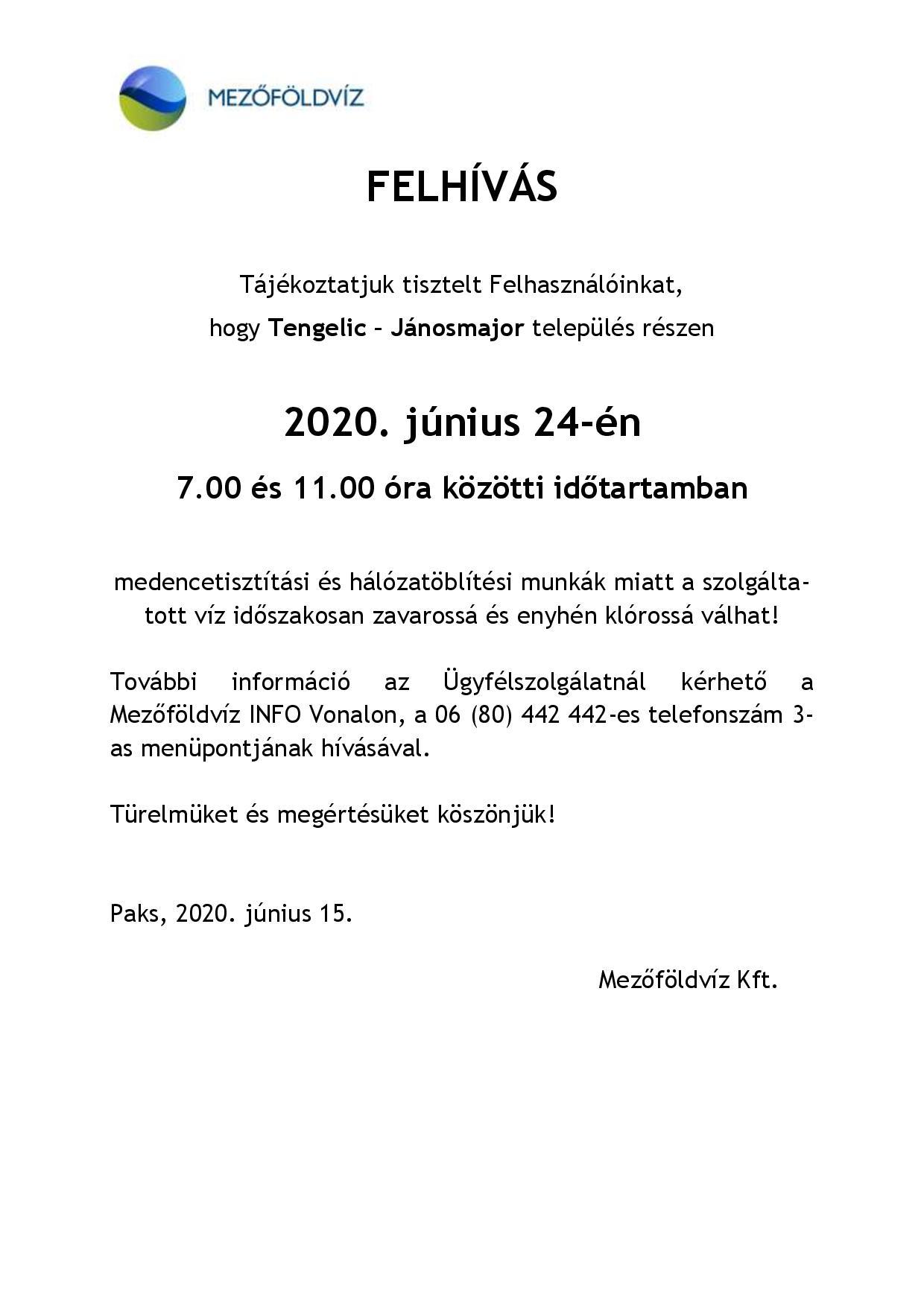 Tájékoztatás - Hálózat öblítés és medence mosatás miatti vízhiányról, nyomáscsökkenésről Tengelic-Jánosmajor 2020.06.24